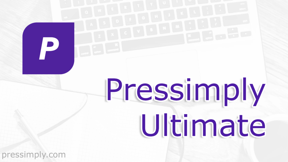 Pressimply Ultimate | Pressimply