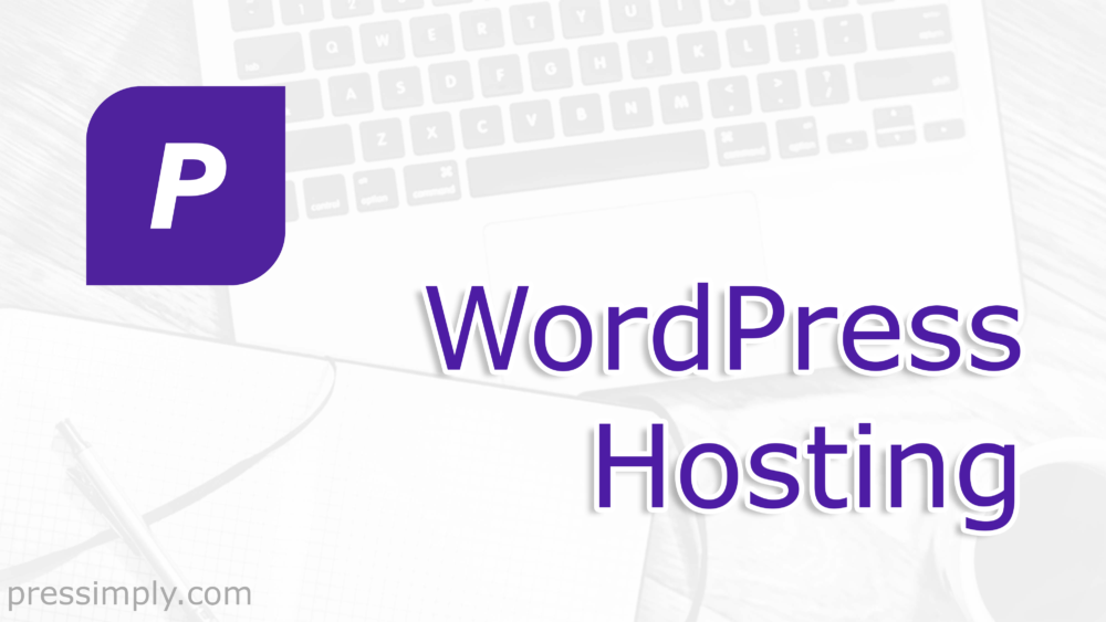 WordPress Hosting | Pressimply